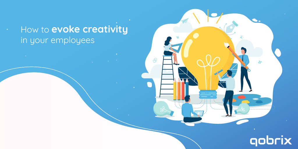 Learn how to evoke creativity in your employees