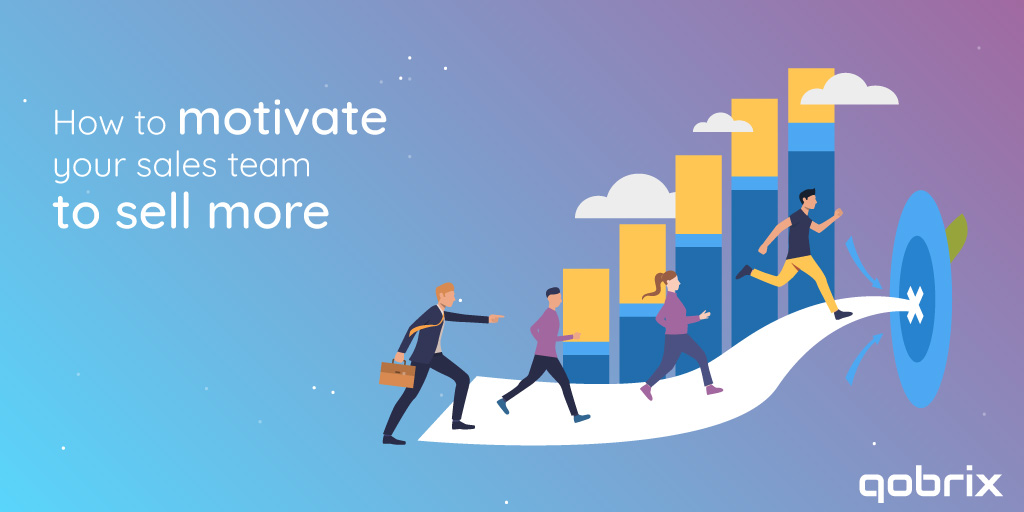 How to motivate your sales team to sell more