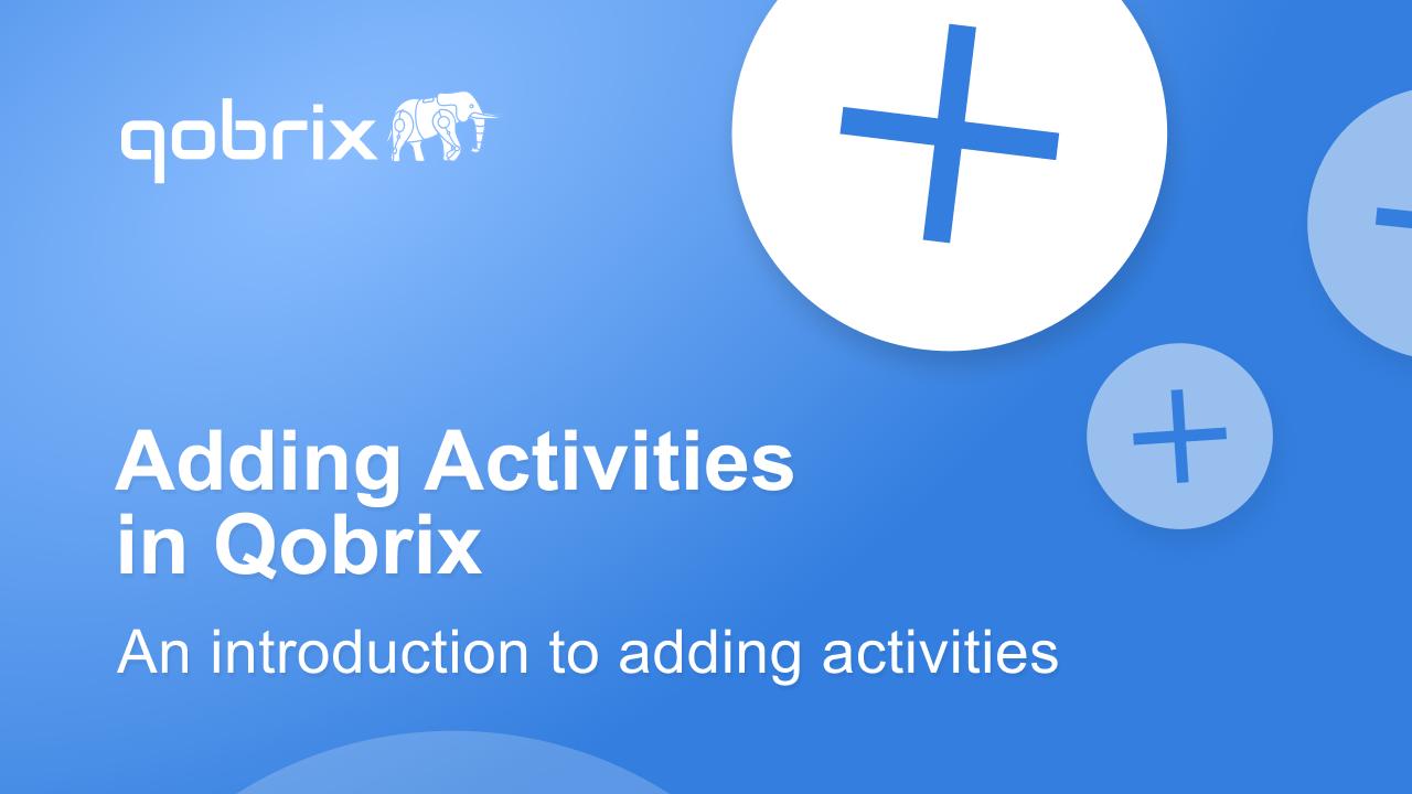 Adding activities in Qobrix