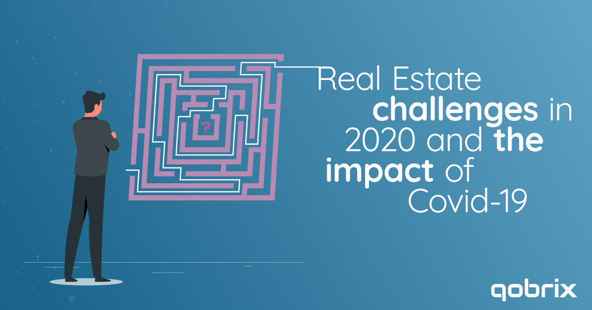 Real Estate Challenges in 2020 and the impact of Covid-19